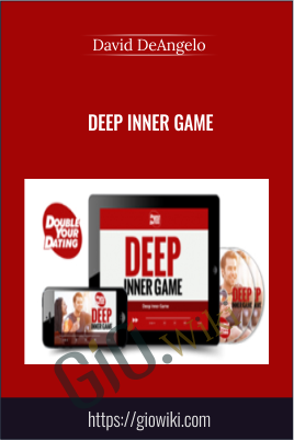 Deep Inner Game – David DeAngelo