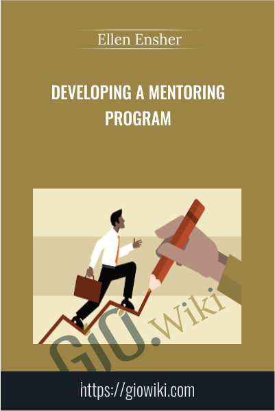 Developing a Mentoring Program - Ellen Ensher