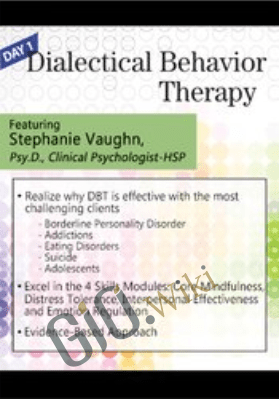 Dialectical Behavior Therapy: For Clients - Stephanie Vaughn