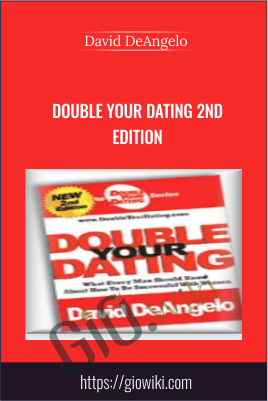 Double Your Dating 2nd Edition - David DeAngelo