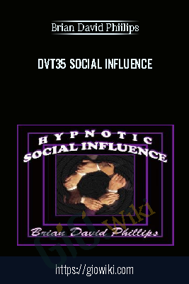 Dvt35 Social Influence - Brian David Phiilips
