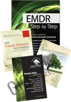 EMDR: Step by Step with In-Session Client Demonstrations - Babette Rothschild ,  Belleruth Naparstek , & others