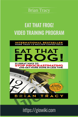 Eat That Frog! Video Training Program - Brian Tracy