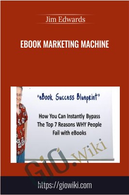 Ebook Marketing Machine – Jim Edwards