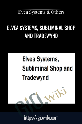 Elvea Systems, Subliminal Shop and Tradewynd - Elvea Systems, Subliminal Shop & Tradewynd