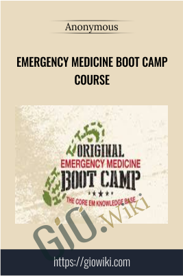 Emergency Medicine Boot Camp Course - Anonymous