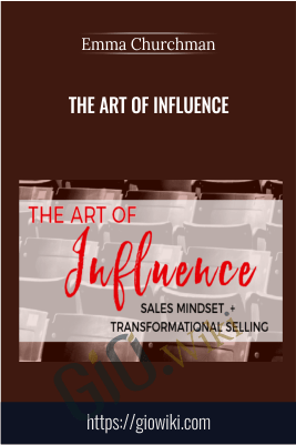 The Art of Influence – Emma Churchman
