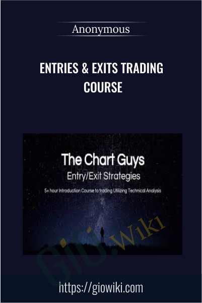 Entries & Exits Trading Course