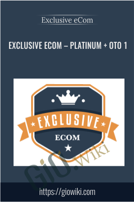 Exclusive eCom – PLATINUM + OTO 1