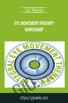 Eye Movement Therapy Workshop – Lee Pascoe