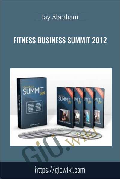 Fitness Business Summit 2012 - Jay Abraham