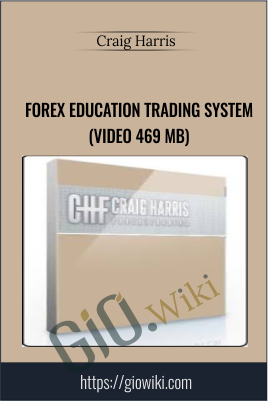 Forex Education Trading System (Video 469 MB) - Craig Harris