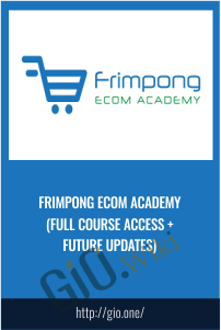 Frimpong Ecom Academy (Full Course Access + Future Updates)