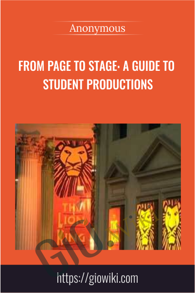 From Page to Stage: A Guide to Student Productions