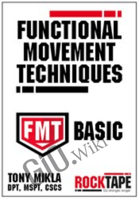 Functional Movement Techniques Series: FMT Basic - Tony Mikla