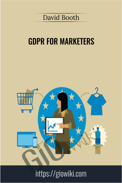 GDPR for Marketers - David Booth