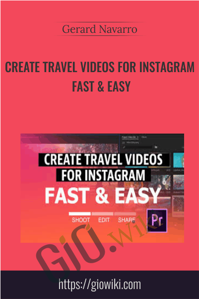 Create travel videos for Instagram fast & easy - Gerard Navarro