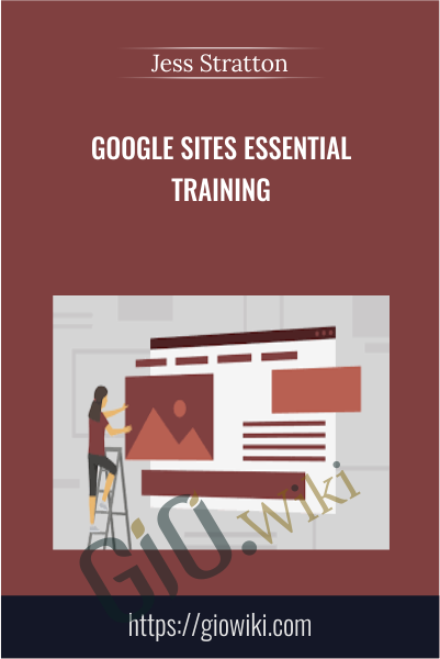 Google Sites Essential Training - Jess Stratton