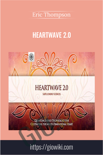 Heartwave 2.0 - Eric Thompson