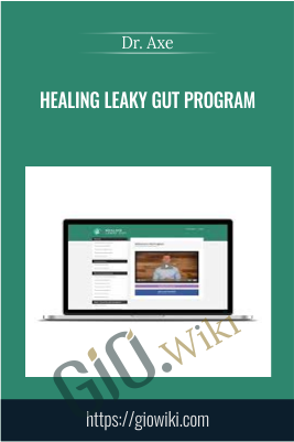 Healing Leaky Gut Program - Dr. Axe