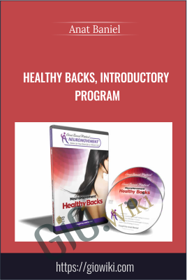 Healthy Backs, Introductory Program - Anat Baniel