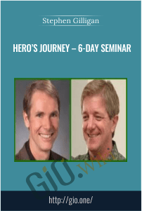 Hero's Journey – 6-Day Seminar – Stephen Gilligan