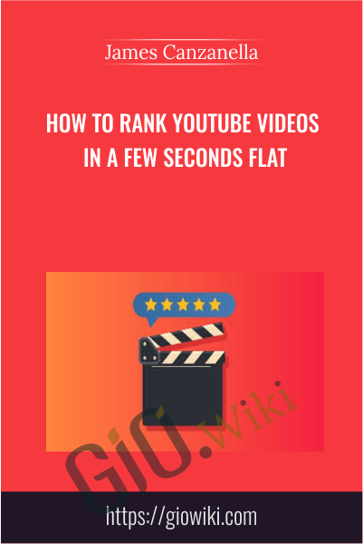 How To Rank YouTube Videos In a Few Seconds Flat - James Canzanella