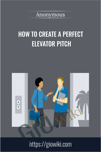 How to Create a Perfect Elevator Pitch