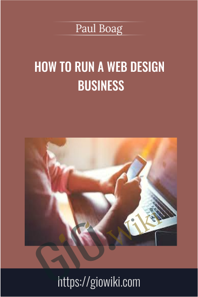 How to Run a Web Design Business - Paul Boag