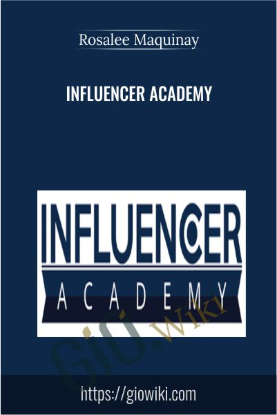 Influencer Academy - Rosalee Maquinay