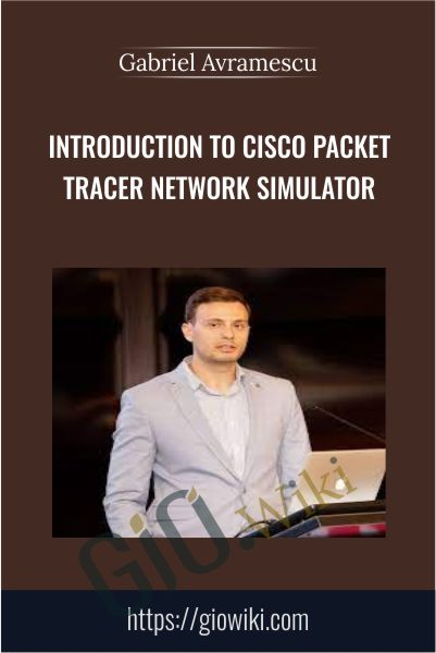 Introduction to Cisco Packet Tracer Network Simulator - Gabriel Avramescu