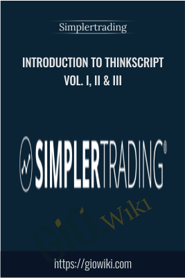 Introduction to ThinkScript Vol. I, II & III