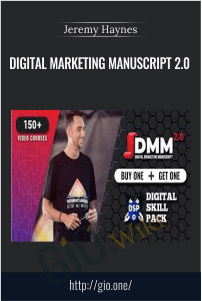Digital Marketing Manuscript 2.0 - Jeremy Haynes Now