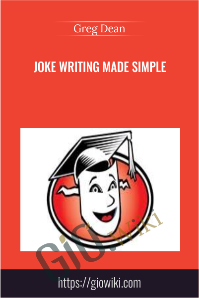 Joke Writing Made Simple - Greg Dean