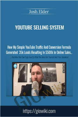 Youtube Selling System – Josh Elder
