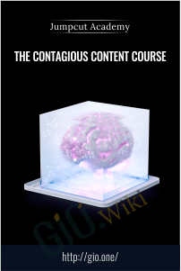 The Contagious Content Course - Jumpcut Academy
