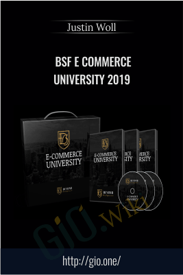 BSF E Commerce University 2019 – Justin Woll
