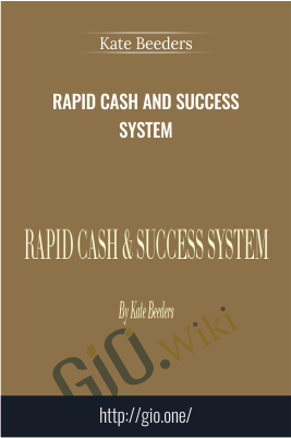 Rapid Cash and Success System – Kate Beeders