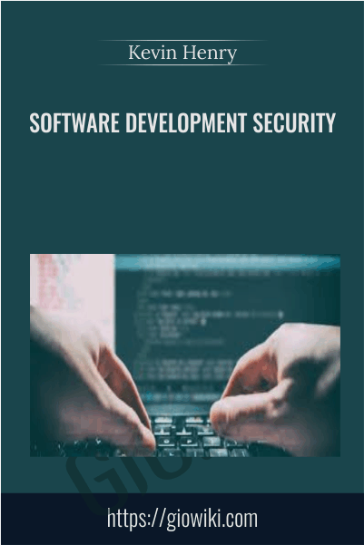 Software Development Security - Kevin Henry