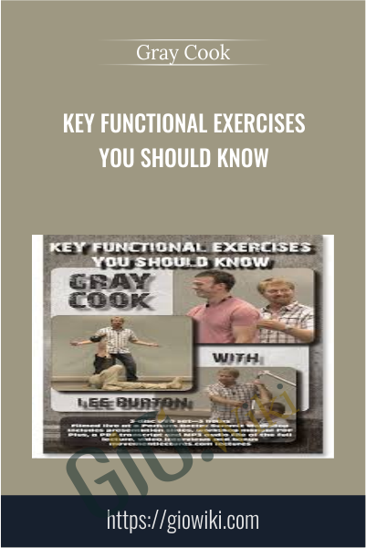 Key Functional Exercises You Should Know - Gray Cook