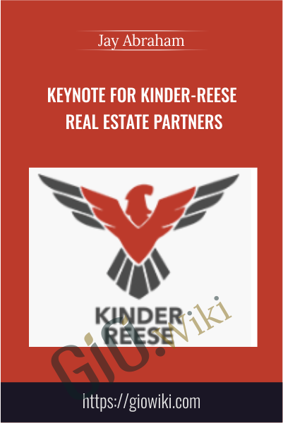 Keynote for Kinder-Reese Real Estate Partners - Jay Abraham