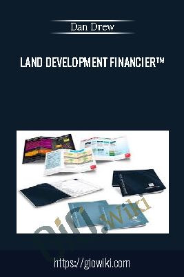 Land Development Financier™ - Dan Drew