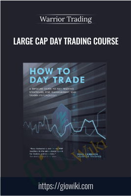Large Cap Day Trading Course – Warrior Trading