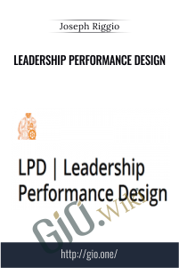 Leadership Performance Design – Joseph Riggio