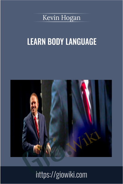 Learn Body Language - Kevin Hogan
