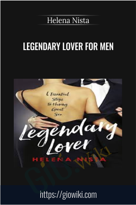 Legendary Lover for Men - Helena Nista