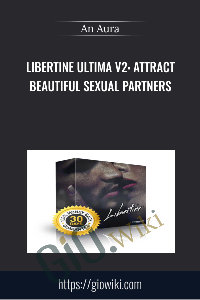 Libertine Ultima v2: Attract Beautiful Sexual Partners - An Aura