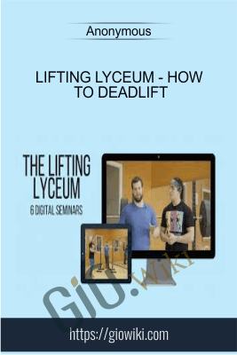 Lifting Lyceum - How to Deadlift