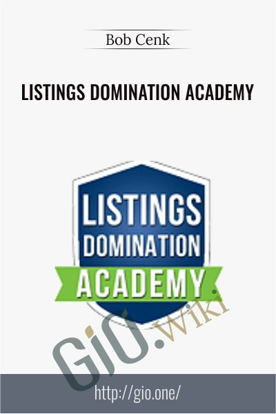 Listings Domination Academy - Bob Cenk