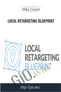 Local Retargeting Blueprint – Mike Cooch
